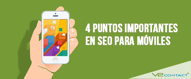 4 puntos importantes en SEO para móviles