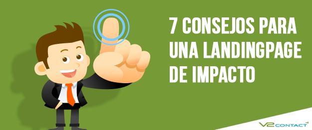 7 consejos para una landingpage de impacto